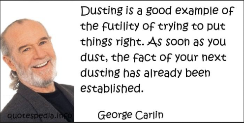 George Carlin on dusting